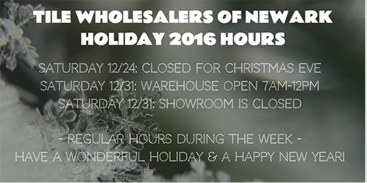 Tile Wholesalers of Newark Holiday Hours