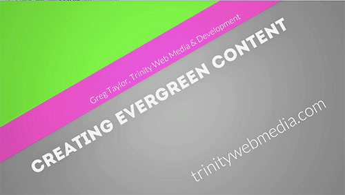 Staying Relevant With Evergreen Content