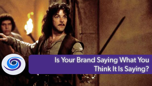What Does Your Brand Say?