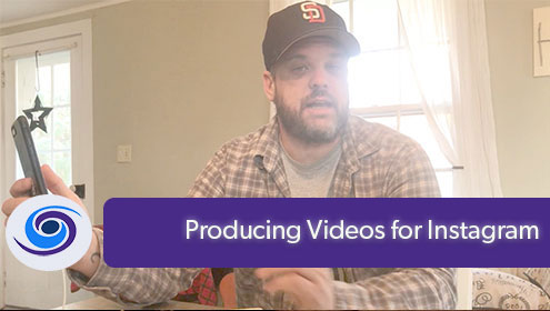 Producing Videos for Instagram