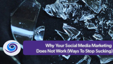 Why Your Social Media Marketing Does Not Work (Ways To Stop Sucking)