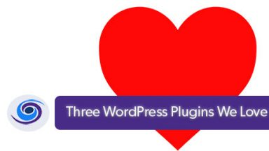 Three WordPress Plugins We Love