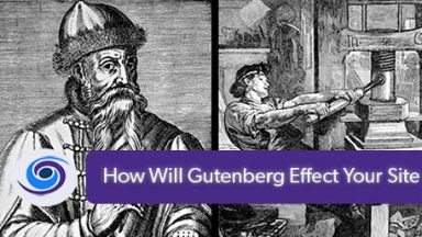 How Will Gutenberg Effect Your Site?