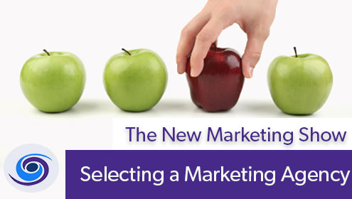 How To Select a Marketing Agency