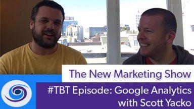 #TBT Bonus Content: Google Analytics With Scott Yacko