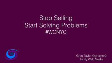 WordCamp NYC 2018: Stop Selling Websites Start Solving Problems