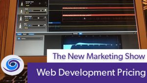 Episode #40 The New Marketing Show: How Web Development Is Priced