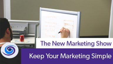 Keep Your Marketing Simple