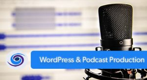 Podcasting, WordPress and How We Make The New Marketing Show Happen