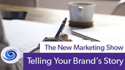 Episode #71 The New Marketing Show: Telling Your Brand's Story