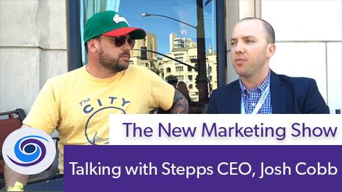 Stepps CEO, Josh Cobb, Episode #77 The New Marketing Show: Talking with Stepps CEO, Josh Cobb