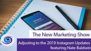 Adjusting to the 2019 Instagram Updates