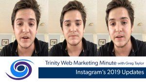 Instagram's 2019 Updates