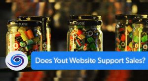 Does Your Website Support Sales