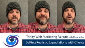 Setting Realistic Expectations with Clients