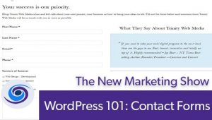 Episode #102 The New Marketing Show: WordPress 101: Contact Forms