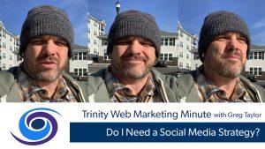 Do I Need a Social Media Strategy?