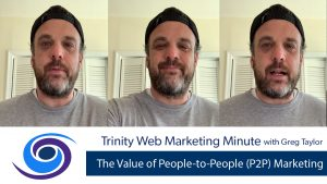 The Value of People-to-People (P2P) Marketing