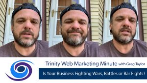 Is Your Business Fighting Wars, Battles or Bar Fights?