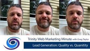 Lead Generation: Quality vs. Quantity