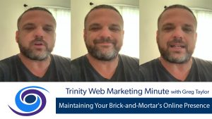 Maintaining Your Brick-and-Mortar's Online Presence