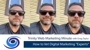 "How to Vet Digital Marketing ""Experts"""