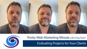 Evaluating Projects for Your Clients