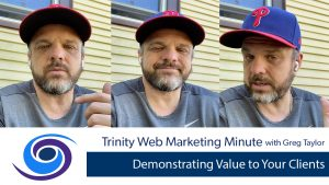 Demonstrating Value to Your Clients