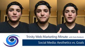 Social Media: Aesthetics vs. Goals